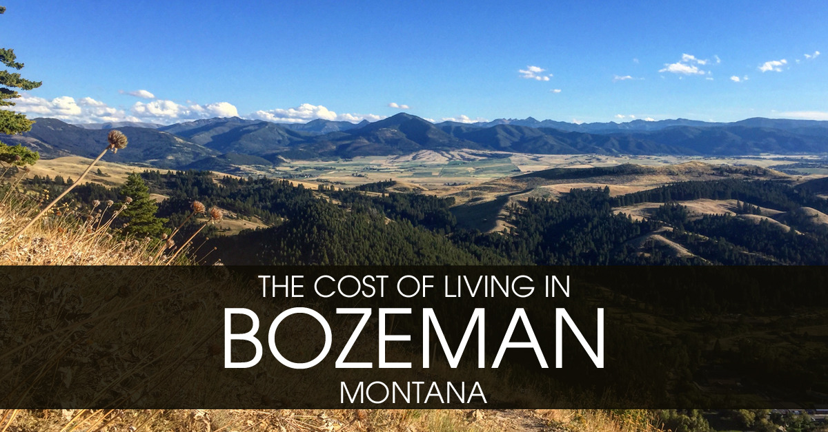 Living In Bozeman : The Cost of Living in Bozeman, Montana