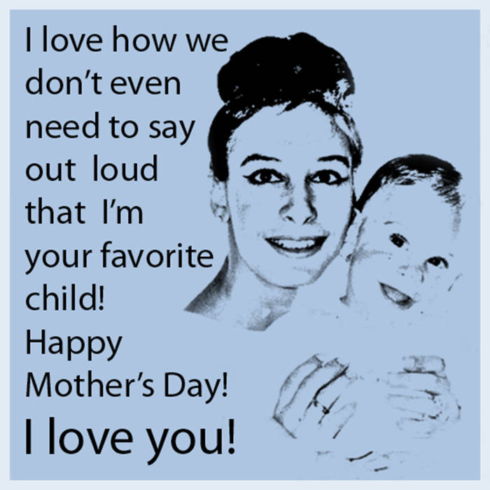 Happy Mother's Day... With Apologies to my Brother and Sister!