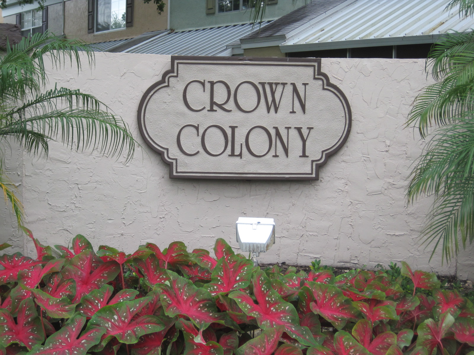 Crown Colony Sign