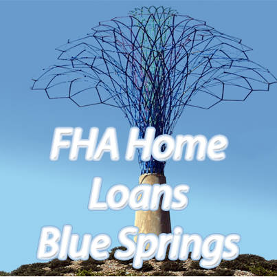 FHA Loans Blue Springs