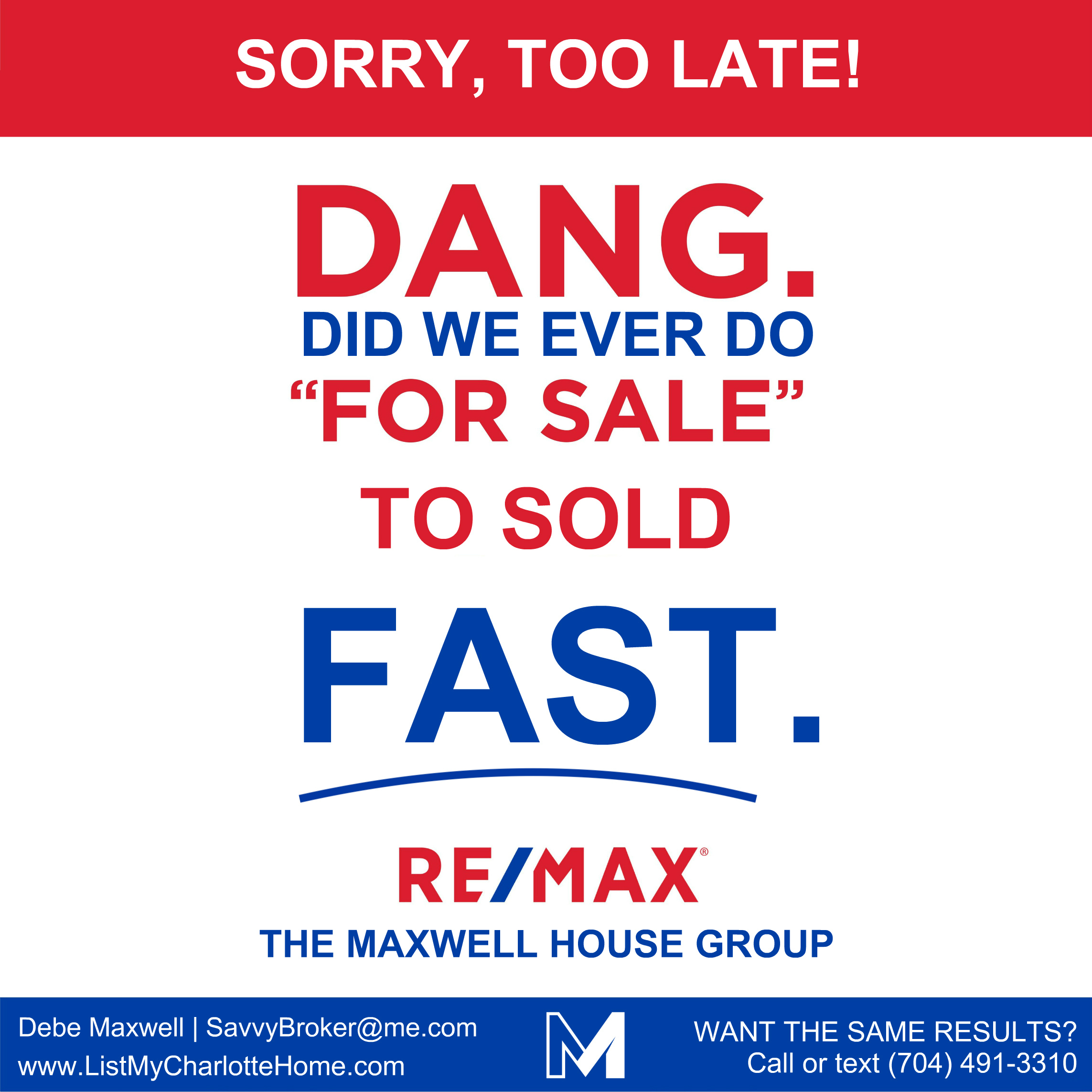 SOLD & FAST by The Maxwell House Group Charlotte NC