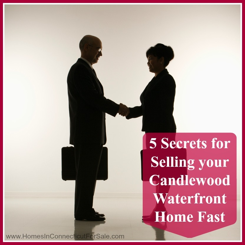 5 secrets for selling your candlewood waterfront home f - How to sell a house quicker five tricks that help ...