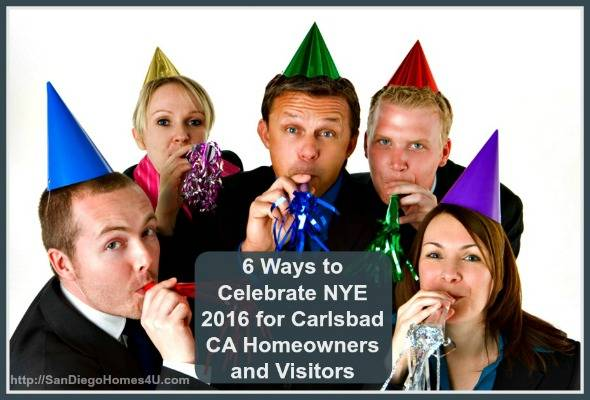6 Ways To Celebrate New Years Eve 2016 In Carlsbad Ca