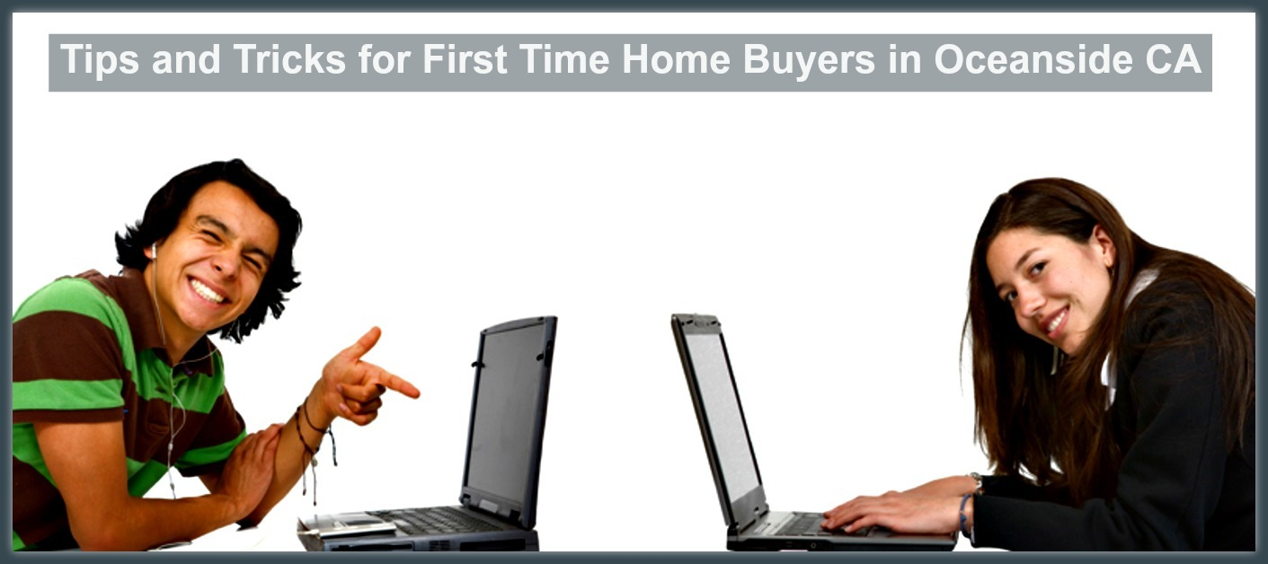 When you're a first time homebuyer of Oceanside CA homes, these tips will help you get started.