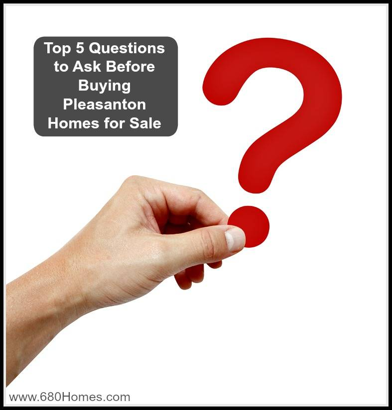 What to ask before buying pleasanton homes for sale Questions when buying a house