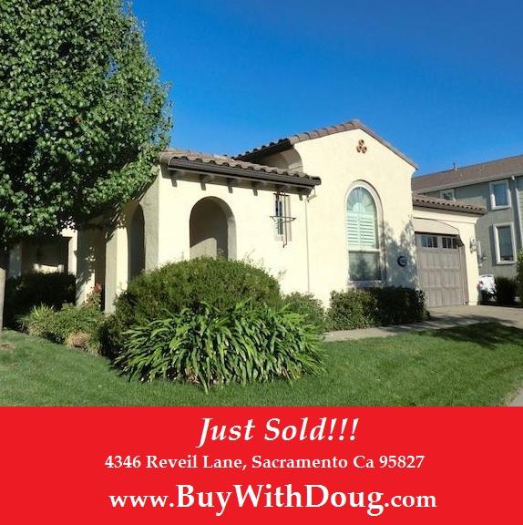 Just Sold - 4346 Reveil Lane, Sacramento Ca 95827 - www.BuyWithDoug.com - Doug Reynolds Real Estate