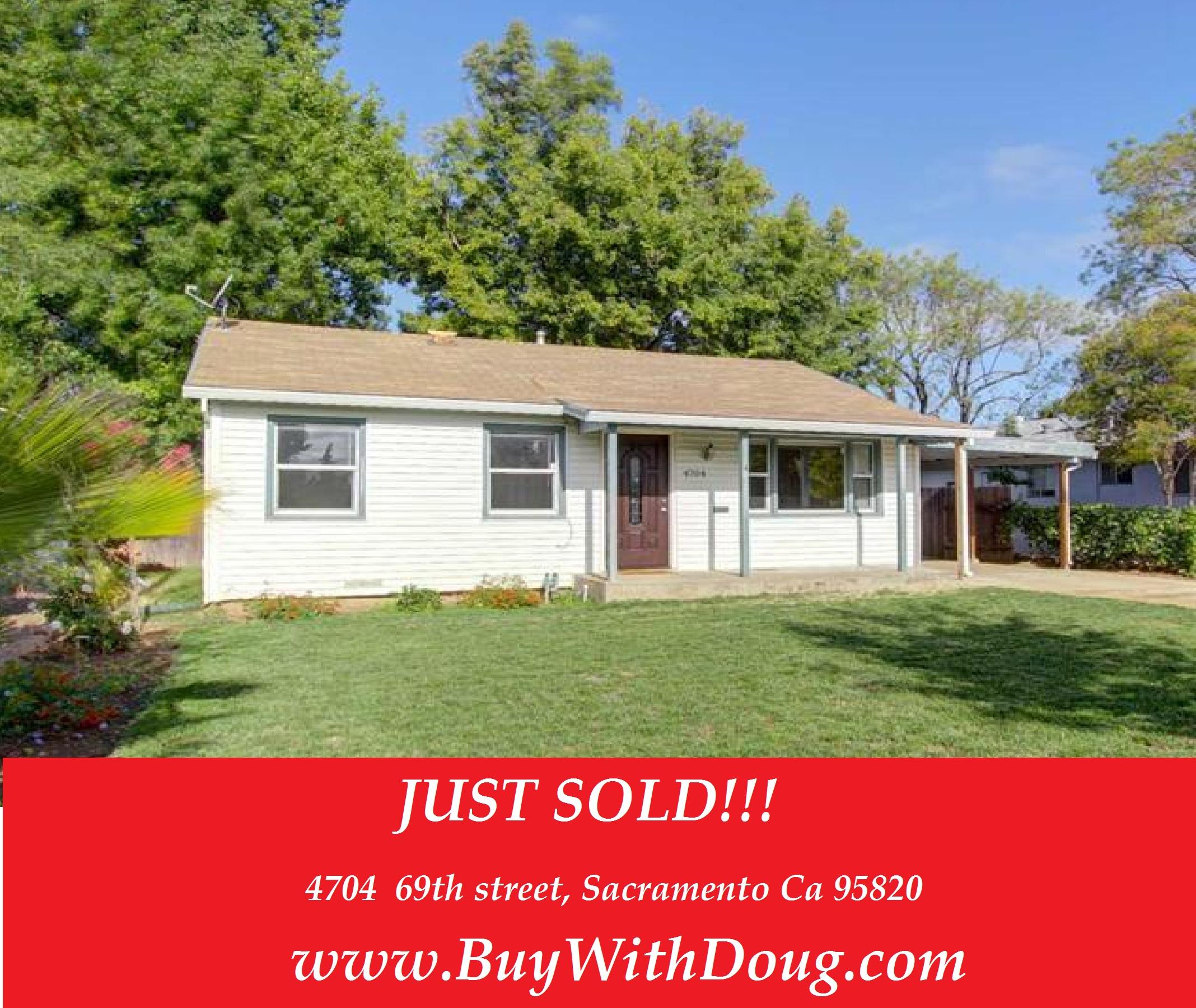 Just Sold - 4704 69th Street, Sacramento Ca 95820 - www.BuyWithDoug.com - Doug Reynolds Real Estate - Sacramento Realtor