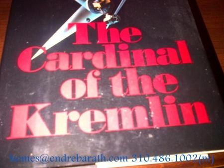 cardinal of the Kremlin, Endre Barath, Los Angeles Realtor