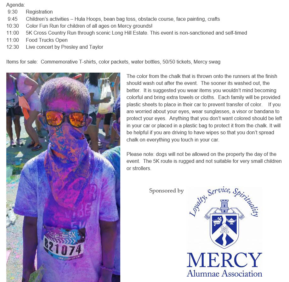 98cbd640e89 The next one is the Mercy High School Color Craze On April 22 In  Middletown, CT. However this Road Race will have a couple of different  twists to it.