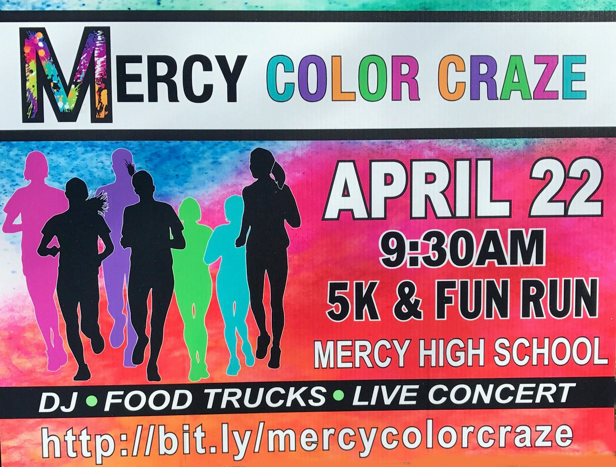 726c11ff696 Now that we have had our first Road Race of the year, they will becoming  fast and furious. The next one is the Mercy High School Color Craze On April  22 In ...