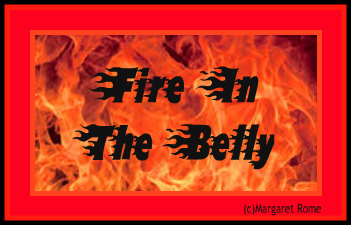 Fire in the belly Margaret rome