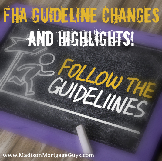 FHA Guideline Changes WI IL MN