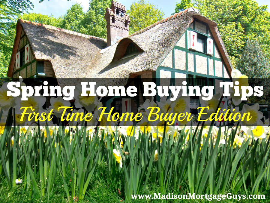 Spring Home Buying Tips For First Time Home Buyers