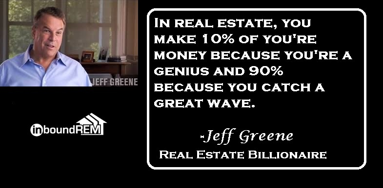 Jeff Greene Top Real Estate Quote