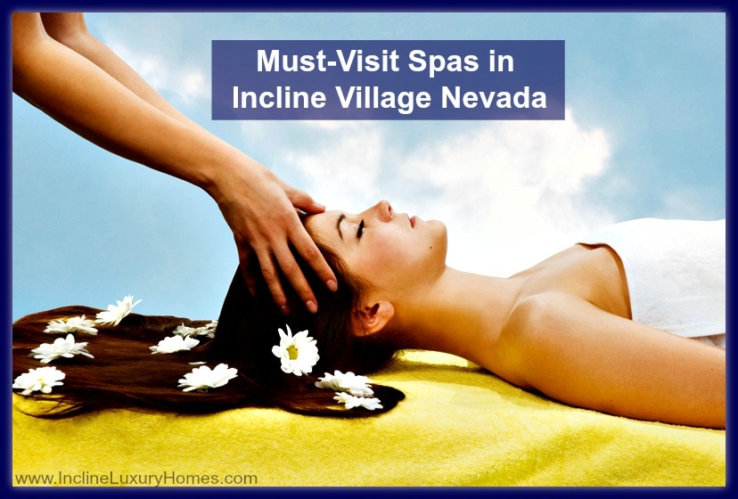 Relax at these wonderful spa centers near luxury homes in Incline Village NV.