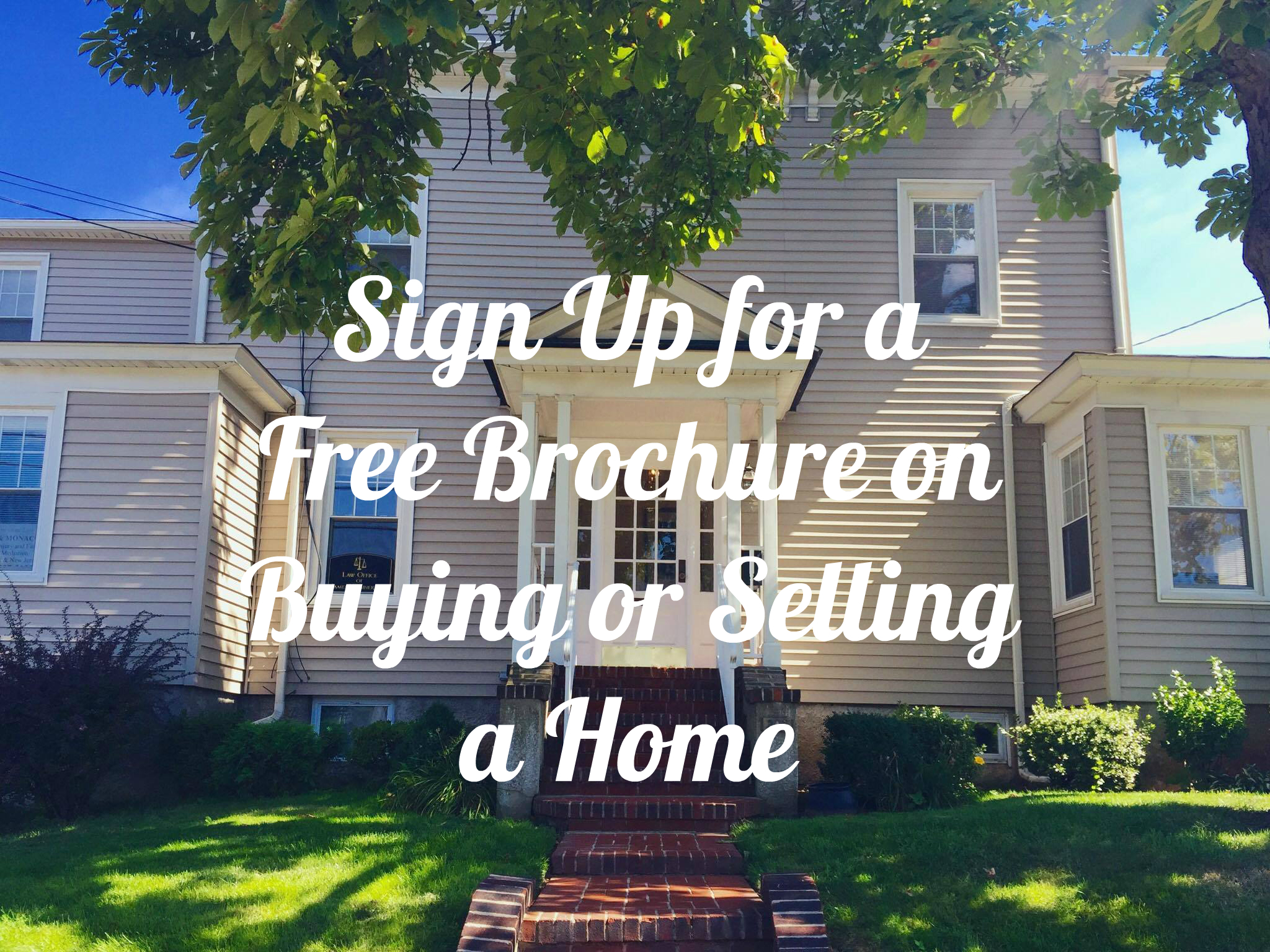 Sign up for Home Buyer Brochure