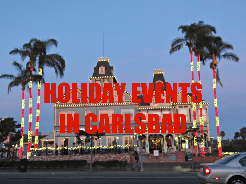 Holiday Events in Carlsbad