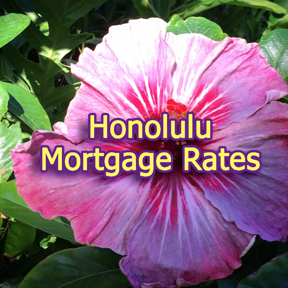 Honolulu Mortgage Rates for May 2019