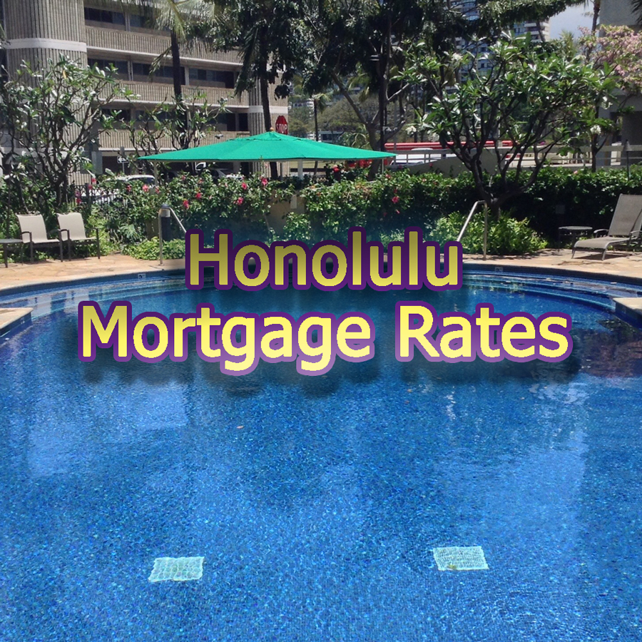Honolulu Mortgage Rates for June 2019