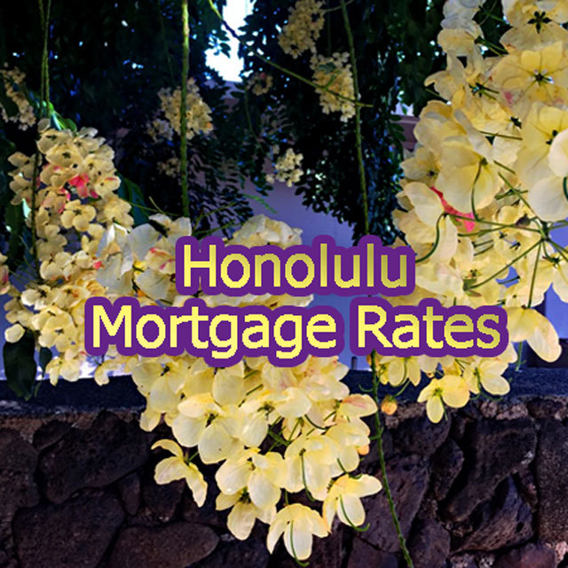 Honolulu Mortgage Rates for November 2019