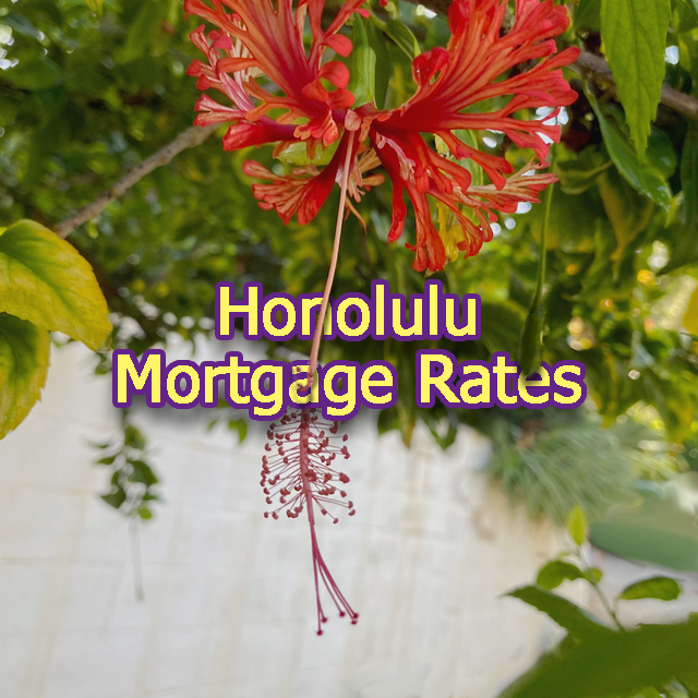 Honolulu Mortgage Rates for April 2020