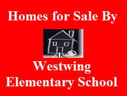 Click on Image to Search Homes Near Westwing Elementary