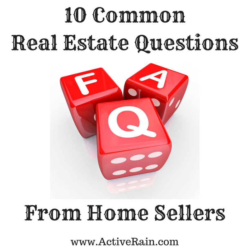 10 Common Real Estate Questions From Home Sellers