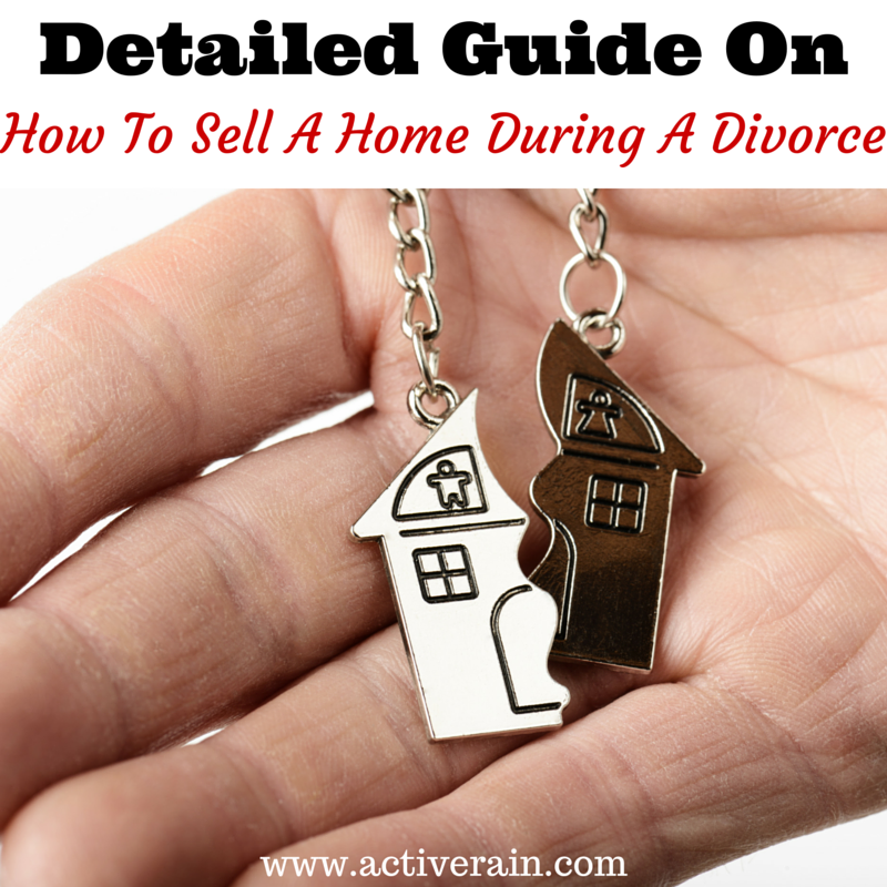 Guide On How To Sell A Home During A Divorce