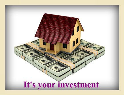 your home is your investment