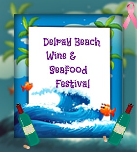 Delray Wine and Seafood festivla