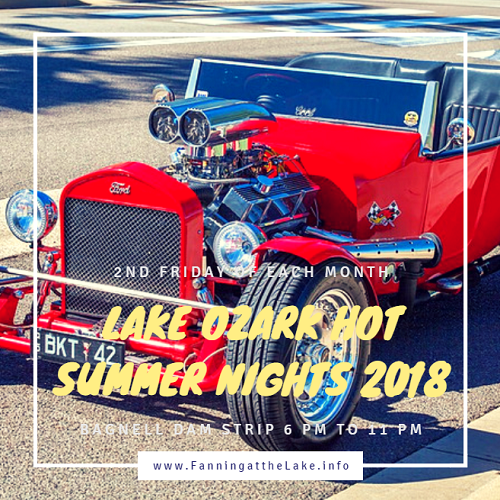 From May to September, the 2nd Friday of the month belongs to classic car enthusiasts as the Bagnell Dam Strip transforms into a car lovers paradise for Lake Ozark Hot Summer Nights 2018.