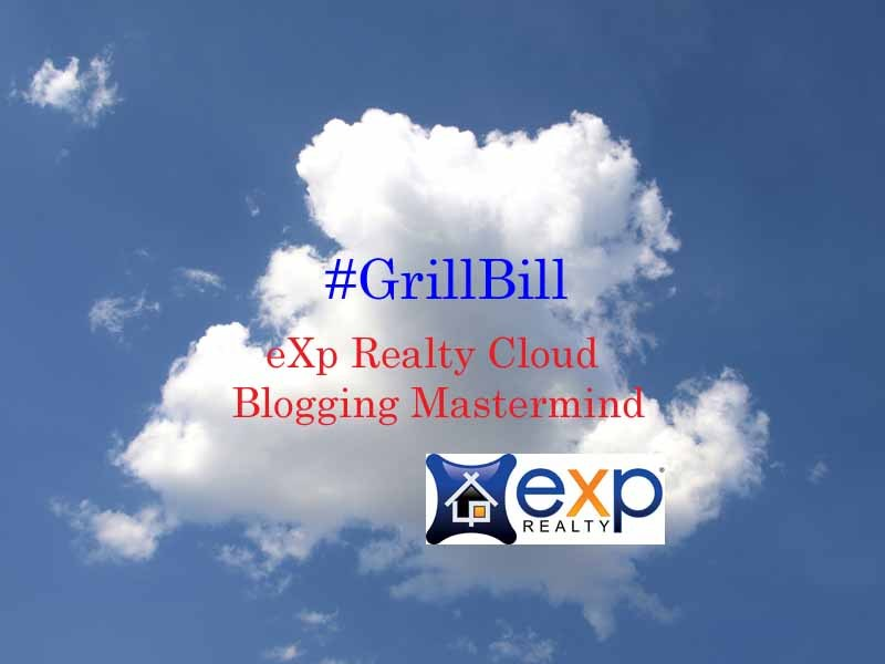 Grill Bill in the Cloud with eXp Realty