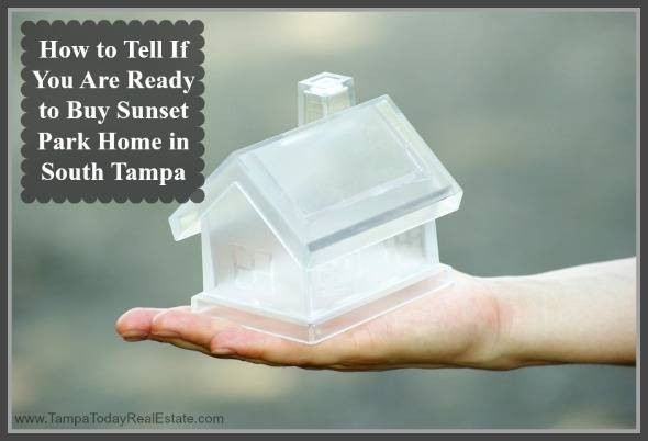 Here Are Helpful Signs That Youre Ready To Have A South Tampa Home For