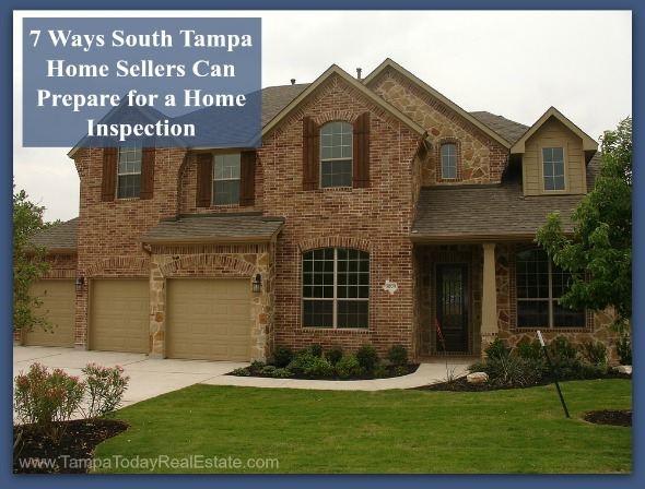 Get your South Tampa home for sale ready for open inspections, here's how!