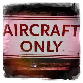 Aircraft Only sign