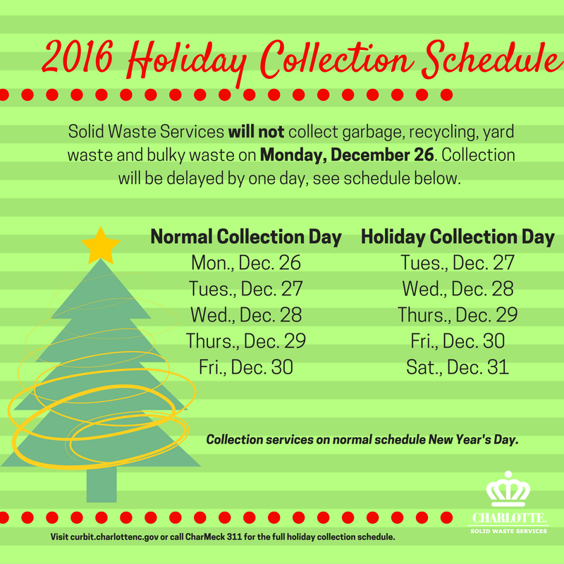 Charlotte Mecklenburg 2016 Holiday Trash Collection Schedule