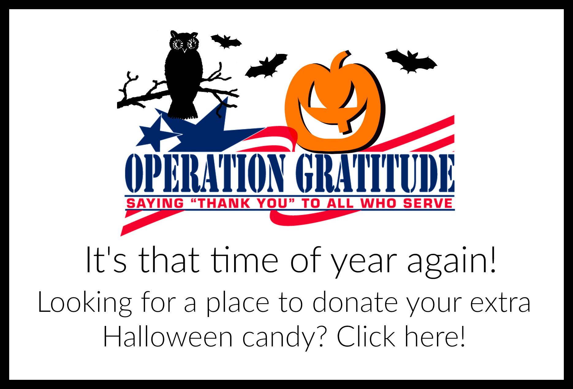 Operation Gratitude Collects Halloween Candy For Troops