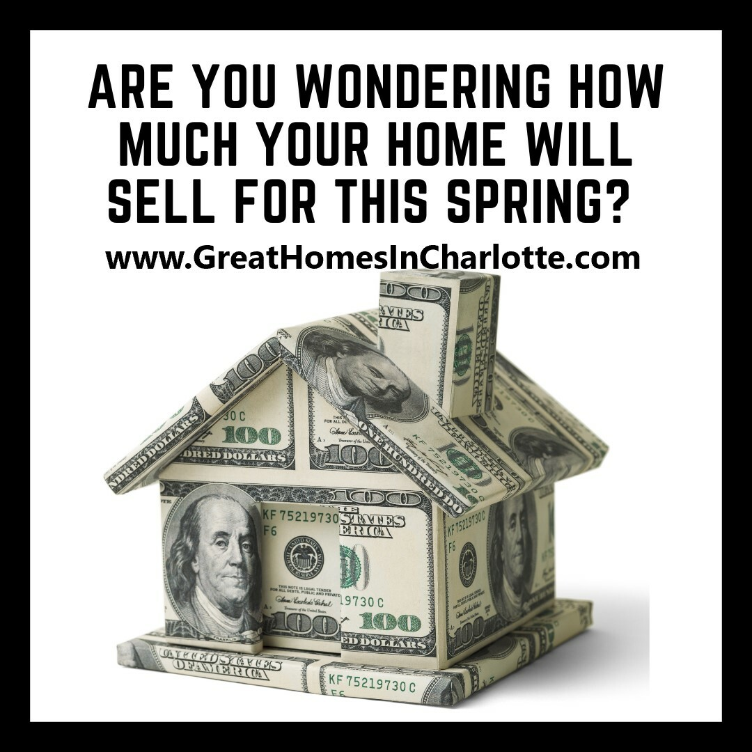 What's Your Charlotte Area Home Worth This Spring?