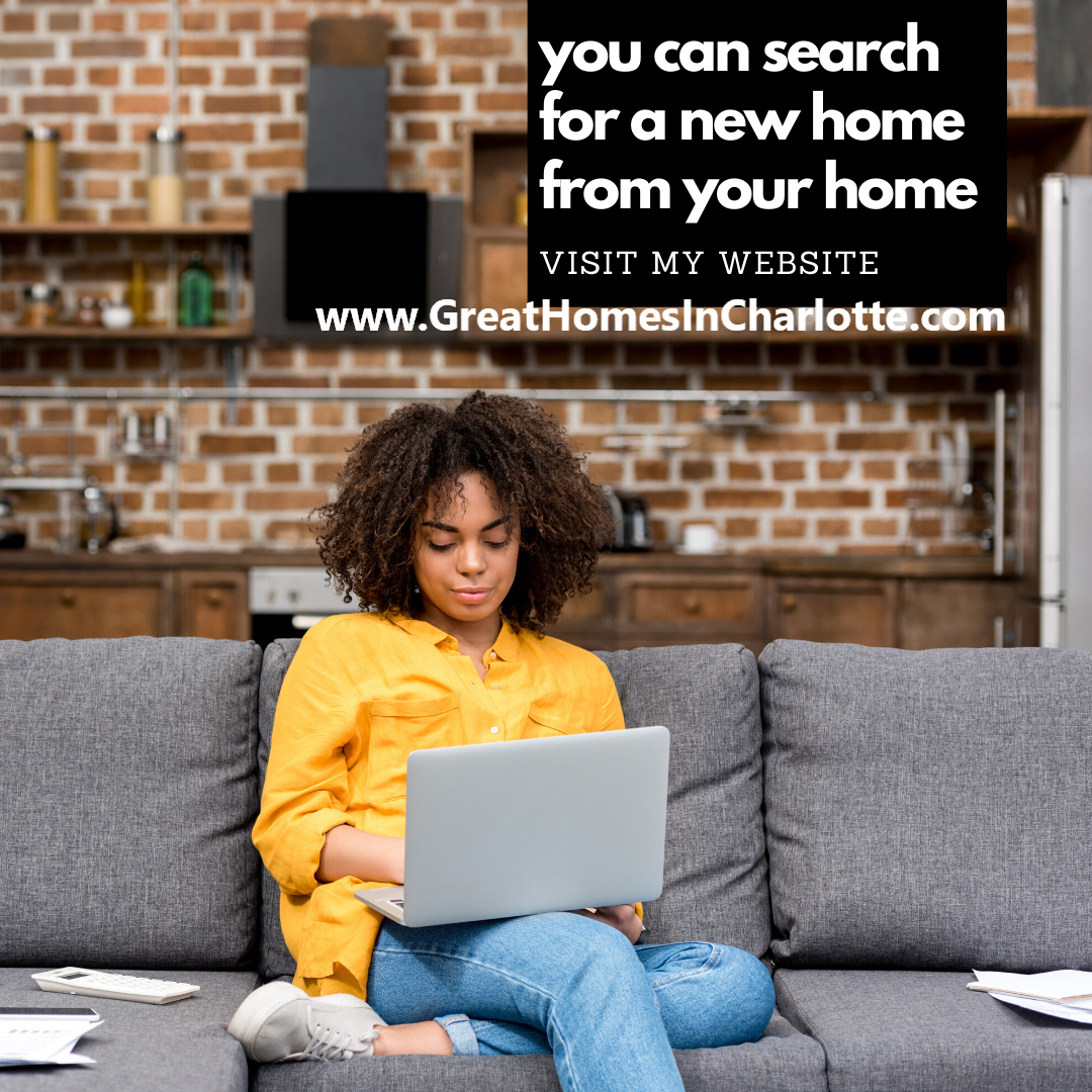 Search for Charlotte homes from your home at greathomesincharlotte.com