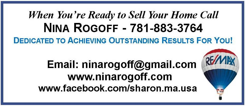Call Nina Rogoff 781-883-3764 to get your home sold