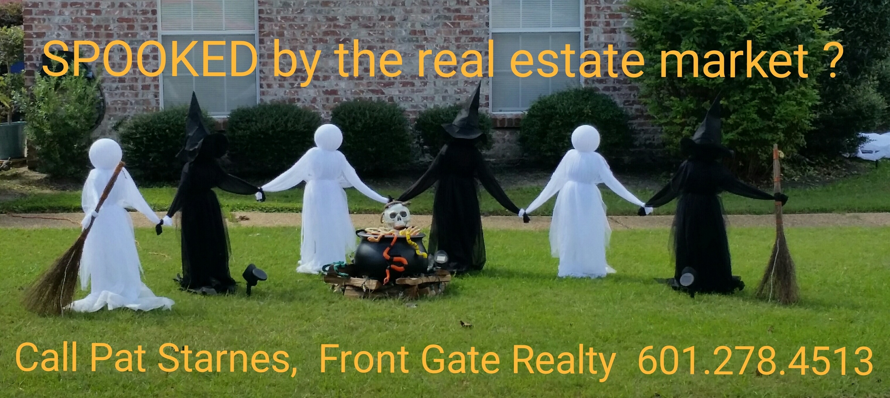 SPOOKED by the real estate market by Pat Starnes