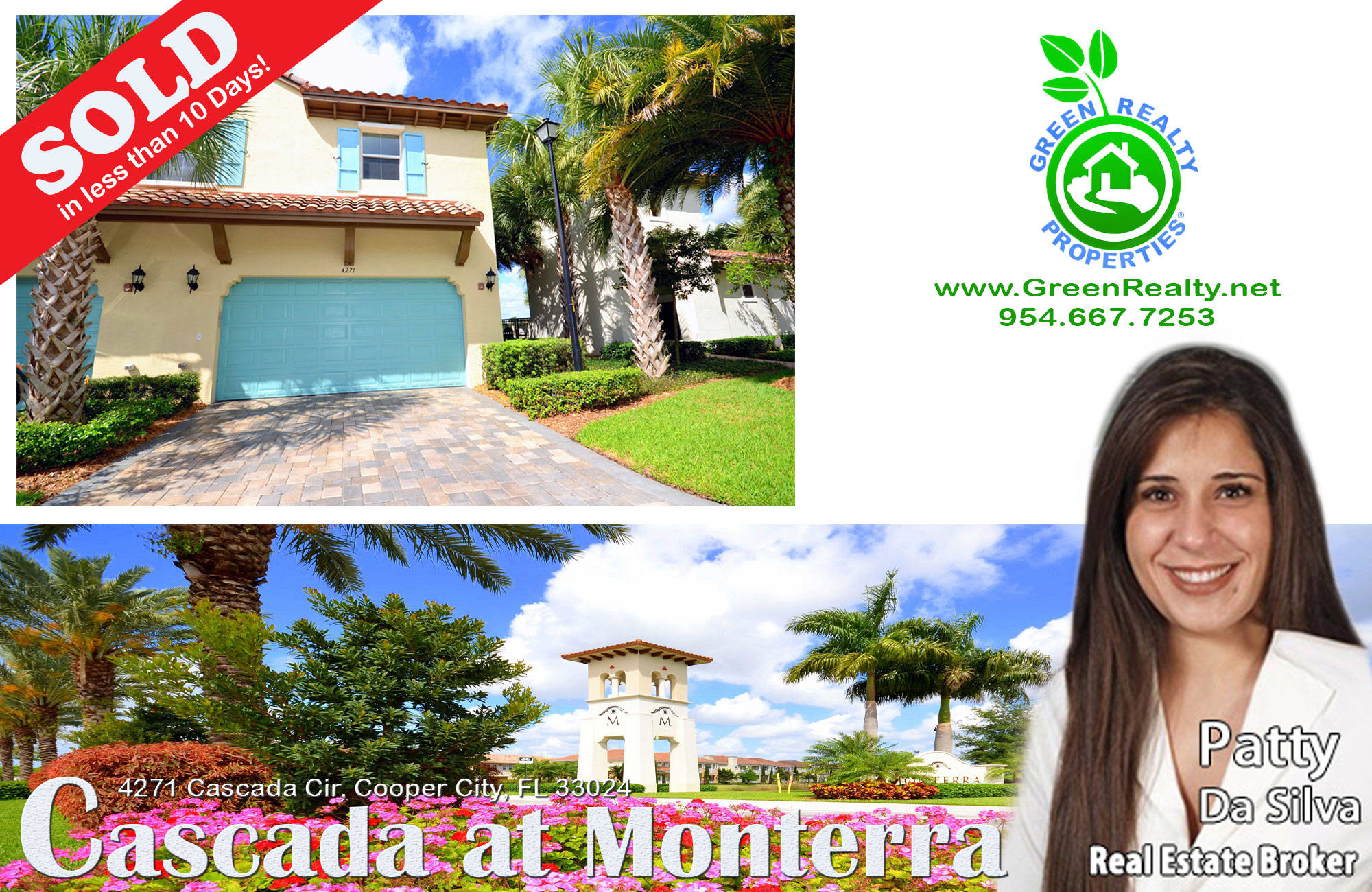 This resort like Cascada townhome in Monterra Cooper City  was sold in less than 10 days!