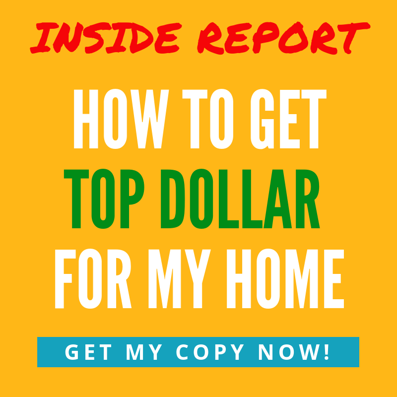 How To Get Top Dollar For My Home