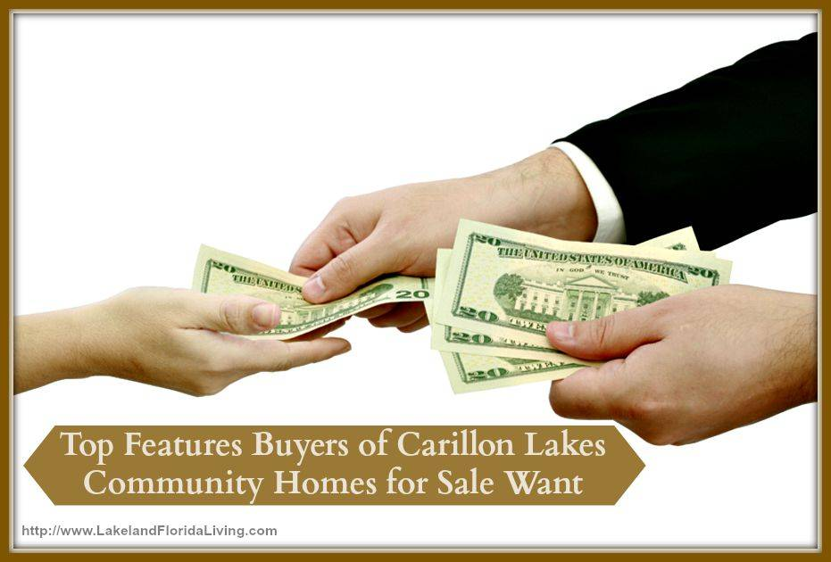 Be aware of what homebuyers look for in a Carillon Lakes community home for sale.
