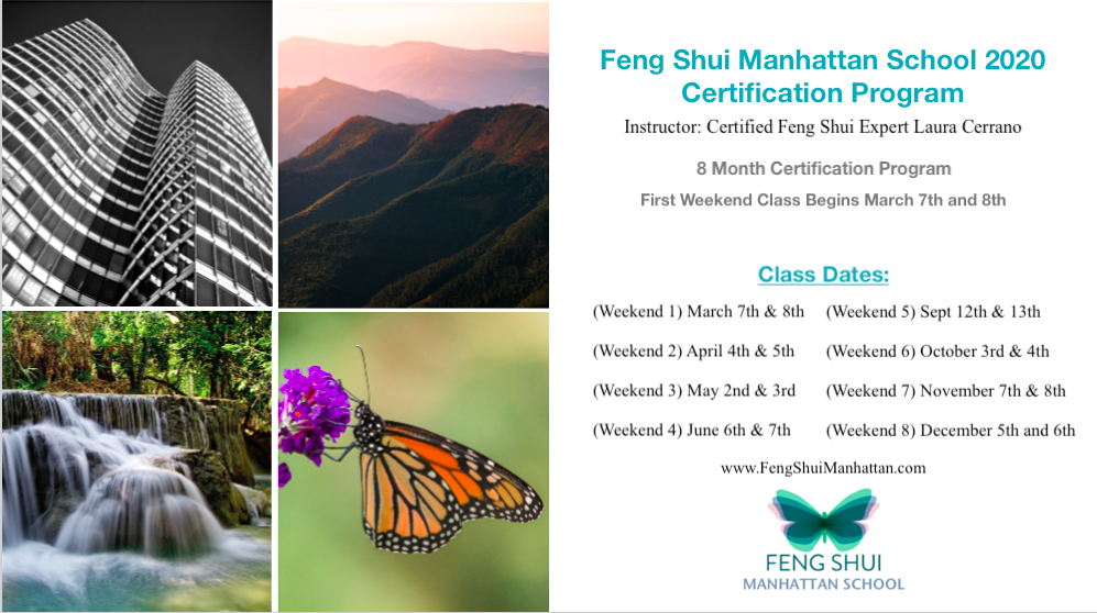 The Feng Shui Manhattan School Certification Program with New York Feng Shui Consultant Laura Cerrano