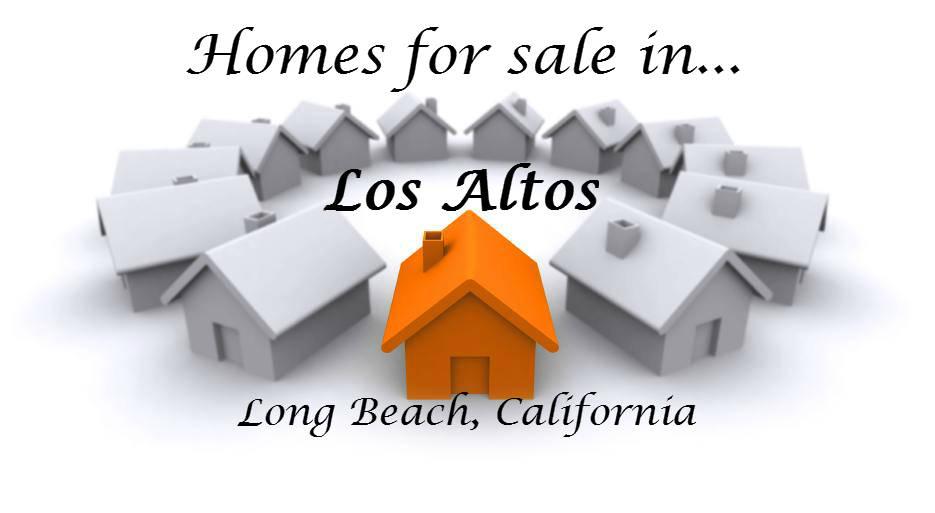 Homes for Sale in Los Altos-Long Beach CA: April 14, 2017