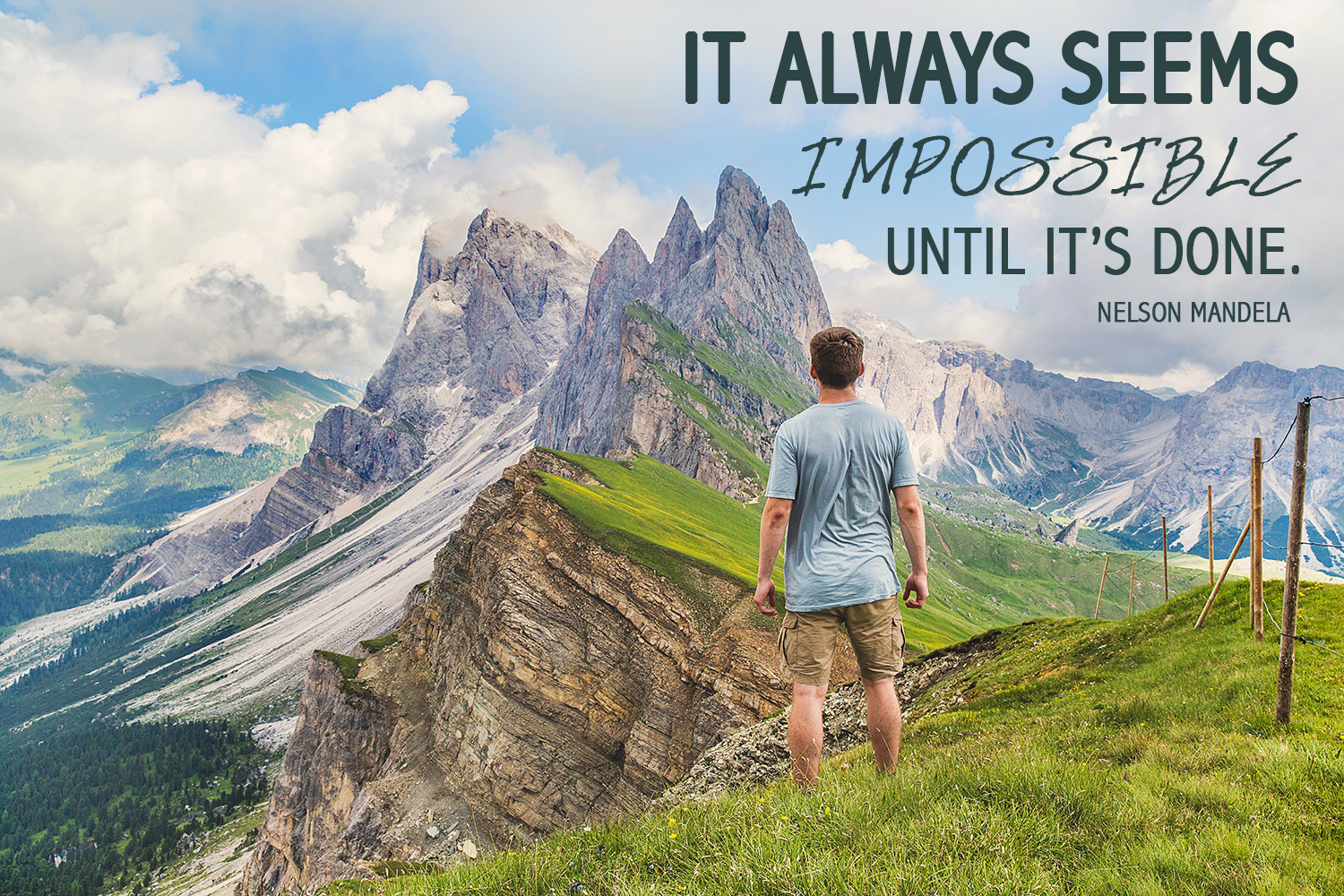 It Always Seems Impossible Until Its Done A Nelson M