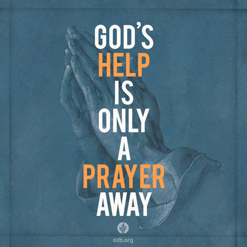God's Help is Only a Prayer Away