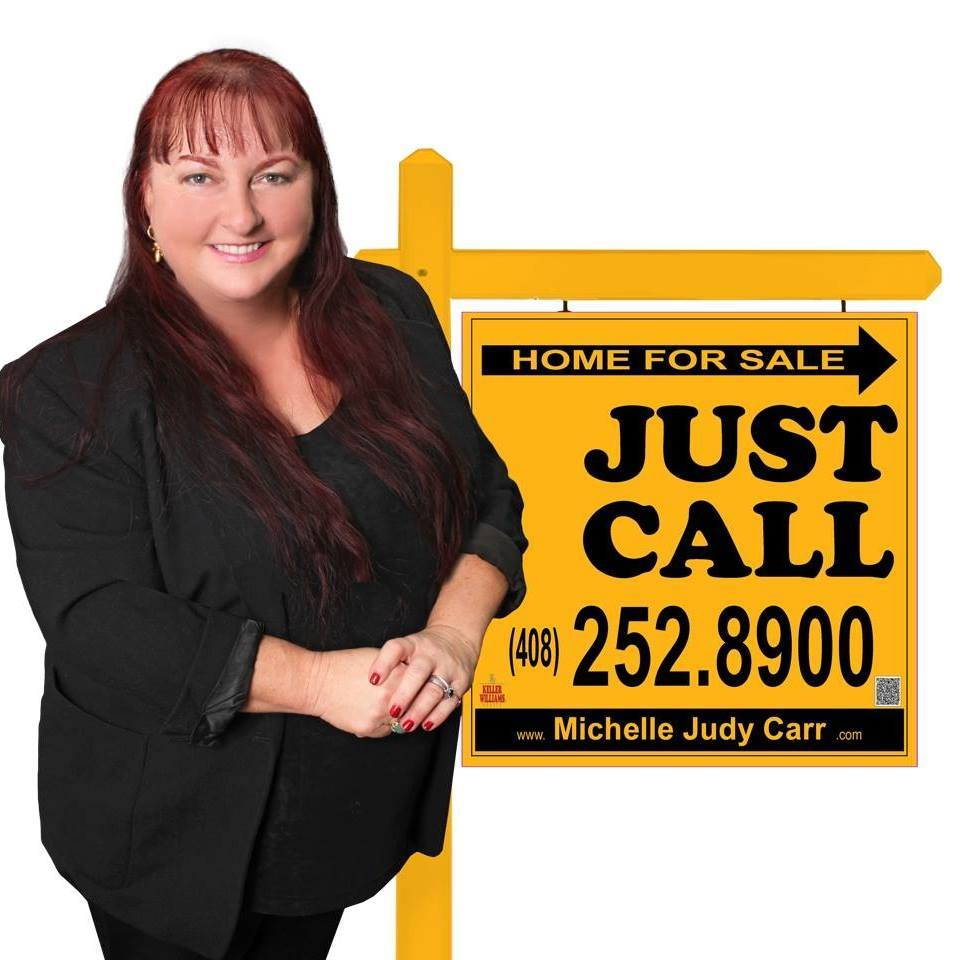 Michelle Carr Crowe Just Call 408-252-8900 sign image