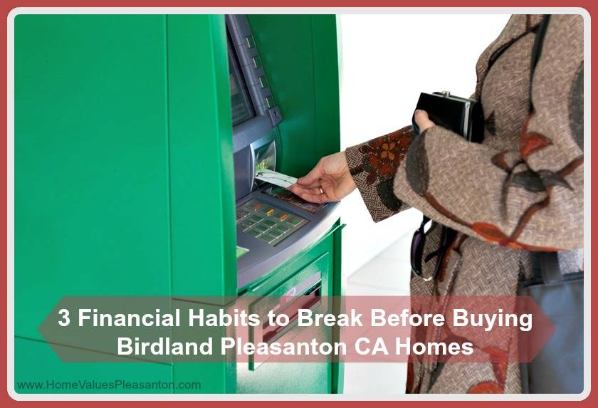 3 Financial Habits To Break Before Buying A Home